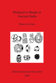 Cover image for Distinctive Beads in Ancient India