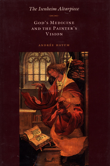Cover image for The Isenheim altarpiece: God's medicine and the painter's vision