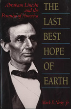 Cover image for The last best hope of earth: Abraham Lincoln and the promise of America