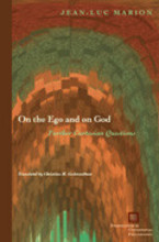 Cover image for On the ego and on God: further Cartesian questions