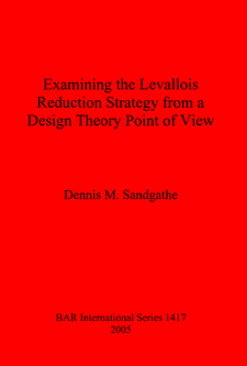 Cover image for Examining the Levallois Reduction Strategy from a Design Theory Point of View