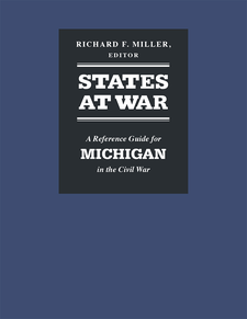 Cover image for States at War: A Reference Guide for Michigan in the Civil War