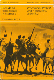 Cover image for Prelude to protectorate in Morocco: precolonial protest and resistance, 1860-1912