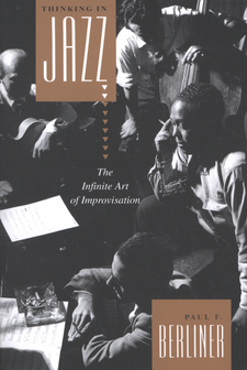 Cover image for Thinking in jazz: the infinite art of improvisation
