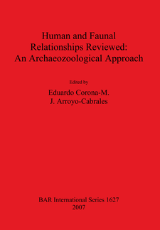Cover image for Human and Faunal Relationships Reviewed: An Archaeozoological Approach