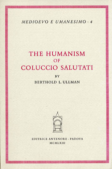 Cover image for The humanism of Coluccio Salutati