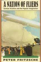 Cover image for A nation of fliers: German aviation and the popular imagination