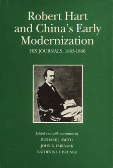 Cover image for Robert Hart and China's early modernization: his journals, 1863-1866