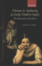 Cover image for Women and authority in early modern Spain: the peasants of Galicia