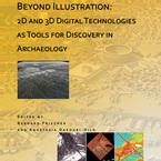 Cover image for Beyond illustration: 2d and 3d digital technologies as tools for discovery in archaeology