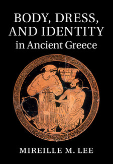 Cover image for Body, Dress, and Identity in Ancient Greece