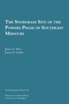 Cover image for The Snodgrass Site of the Powers Phase of Southeast Missouri