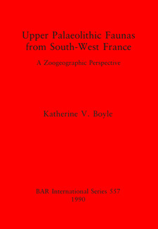 Cover image for Upper Palaeolithic Faunas from South-West France: A zoogeographic perspective