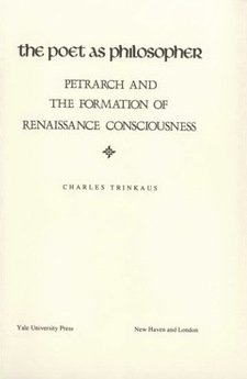 Cover image for The poet as philosopher: Petrarch and the formation of Renaissance consciousness