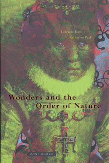 Cover image for Wonders and the order of nature, 1150-1750