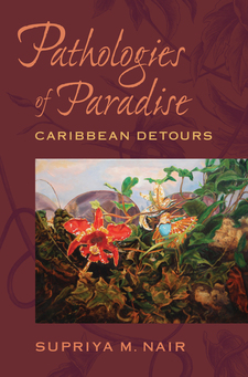 Cover image for Pathologies of paradise: Caribbean detours