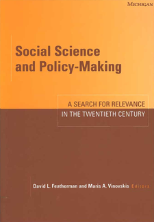 Cover image for Social Science and Policy-Making: A Search for Relevance in the Twentieth Century