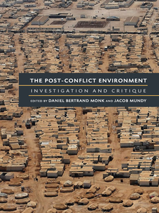 Cover image for The Post-Conflict Environment: Investigation and Critique