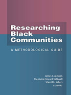 Cover image for Researching Black Communities: A Methodological Guide