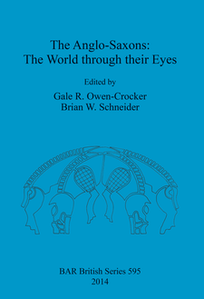 Cover image for The Anglo-Saxons: The World through their Eyes