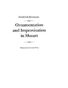 Cover image for Ornamentation and improvisation in Mozart