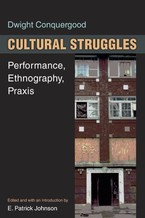 Cover image for Cultural struggles: performance, ethnography, praxis