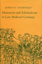 Cover image for Humanism and scholasticism in late medieval Germany