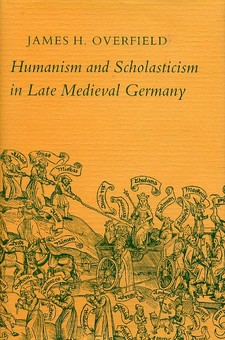 Cover for Humanism and scholasticism in late medieval Germany