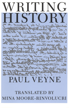 Cover image for Writing history: essay on epistemology