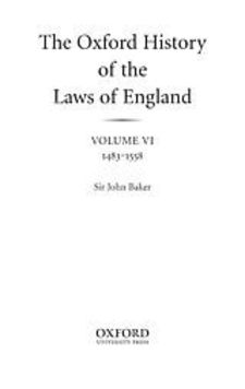 Cover image for The Oxford history of the laws of England, Vol. 6