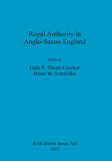 Cover image for Royal Authority in Anglo-Saxon England