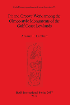 Cover image for Pit and Groove Work among the Olmec-style Monuments of the Gulf Coast Lowlands