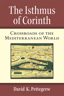 Cover image for The Isthmus of Corinth: Crossroads of the Mediterranean World