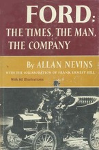 Cover image for Ford: The Times, The Man, The Company