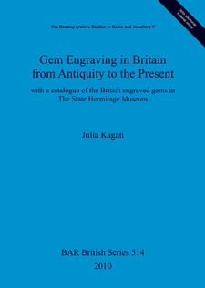Cover image for Gem Engraving in Britain from Antiquity to the Present: with a catalogue of the British engraved gems in The State Hermitage Museum