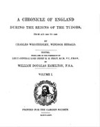 Cover image for A chronicle of England during the reigns of the Tudors, from A. D. 1485-1559, Vol. 1