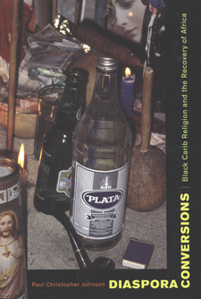 Cover image for Diaspora conversions: Black Carib religion and the recovery of Africa