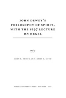 Cover image for John Dewey's philosophy of spirit, with the 1897 lecture on Hegel
