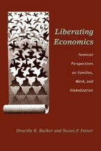 Cover image for Liberating economics: feminist perspectives on families, work, and globalization