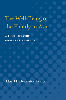 Cover image for The Well-Being of the Elderly in Asia: A Four-Country Comparative Study