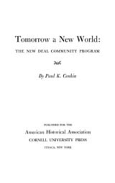 Cover image for Tomorrow a new world: the New Deal community program