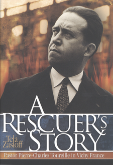 Cover image for A rescuer's story: Pastor Pierre-Charles Toureille in Vichy France