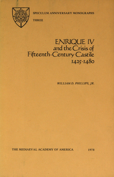 Cover image for Enrique IV and the crisis of fifteenth-century Castile, 1425-1480