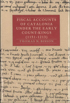 Cover image for Fiscal accounts of Catalonia under the early count-kings (1151-1213), Vol. 2
