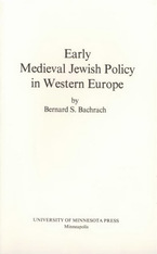 Cover image for Early medieval Jewish policy in Western Europe