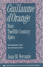 Cover image for Guillaume d'Orange: four twelfth-century epics