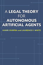 Cover image for A Legal Theory for Autonomous Artificial Agents