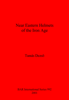 Cover image for Near Eastern Helmets of the Iron Age