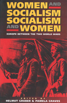 Cover image for Women and socialism, socialism and women: Europe between the two World Wars