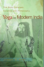 Cover image for Yoga in modern India: the body between science and philosophy